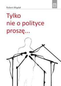 tylko-nie-o-polityce-prosze...